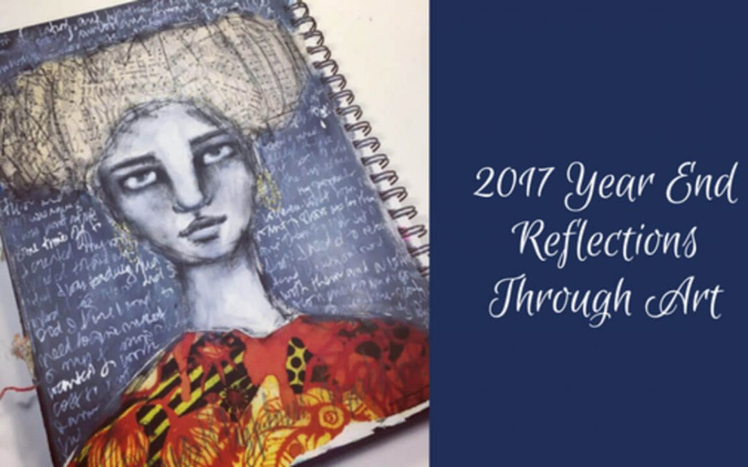 2017 Year End Reflections Through Art