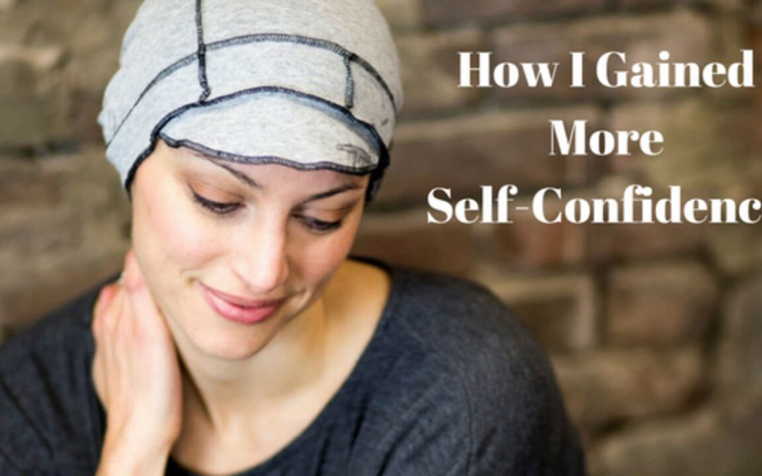 How I Gained More Self-Confidence