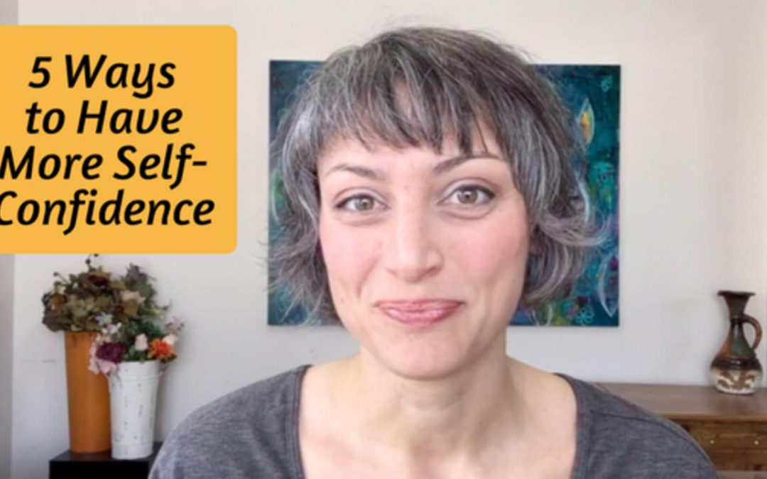 5 Ways to Have More Self-Confidence
