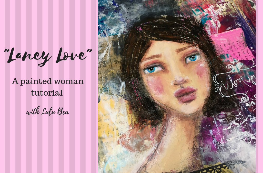 "Painted Woman Tutorial – ""Laney Love"""