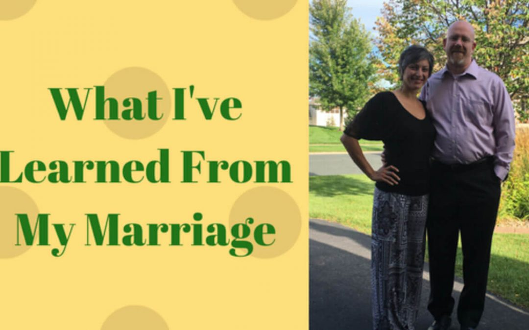 What I've learned from my marriage